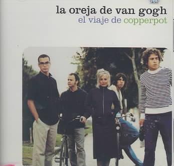 EL VIAJE DE COPPERPOT BY LA OREJA DE VAN GOGH (CD)