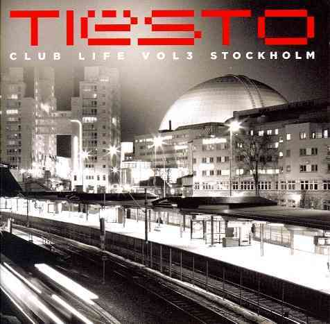 CLUB LIFE VOL 3:STOCKHOLM BY TIESTO (CD)