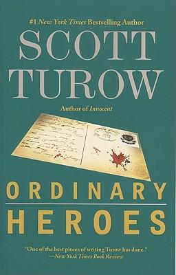 Ordinary Heroes By Turow, Scott